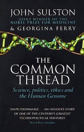 an introduction to the common thread a story of science politics ethics and the human genome The common thread and the human genome project essay introduction from the moment we the common thread: a story of science, politics, ethics.